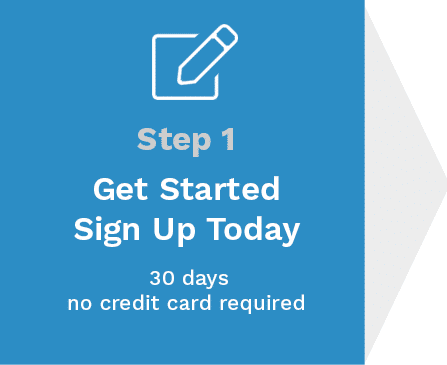 Step 1: Get Started, Sign Up Today