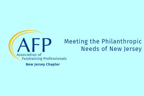 AFP Philanthropy Conference Meeting the Philanthropic Needs of New Jersey