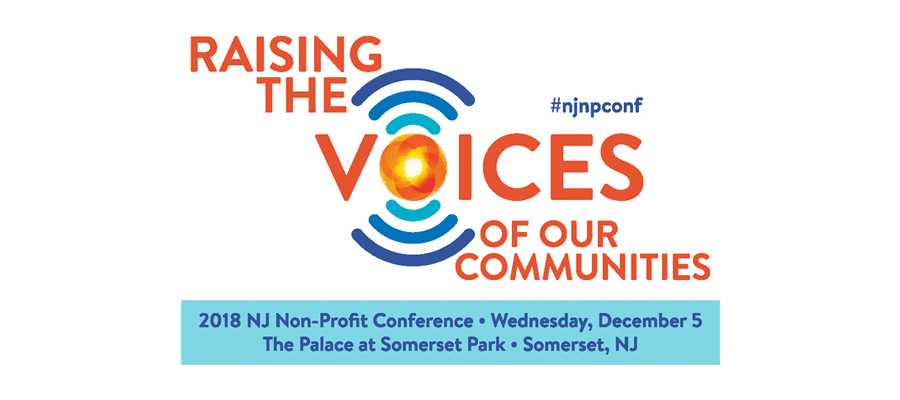 Raising the Voices of Our Communities with the 2018 New Jersey Non-Profit Conference