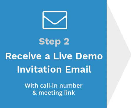 Step 2 Receive a Live Demo Invitation Email